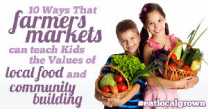 framers-markets-teach-kids-local-food.jpg