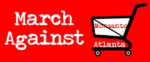 MARCH-AGAINST-MONSANTO-ATL-PROOF-v2-300x125.jpg